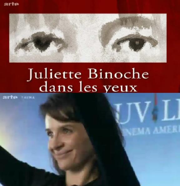 Juliette Binoche dans les yeux